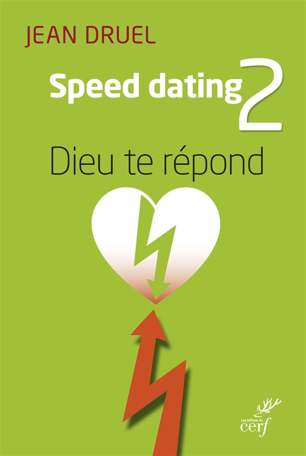 SPEED DATING 2 - DIEU TE REPOND